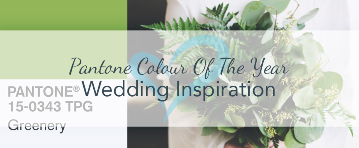 Pantone Colour Of The Year 2017 Wedding Inspiration